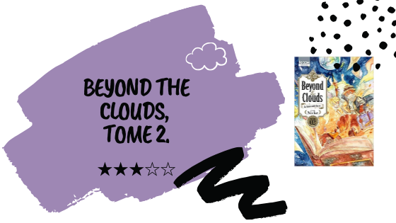 Beyond the Clouds, T2.
