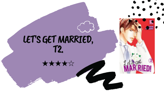 Critique littéraire │ Let's Get Married, T2.
