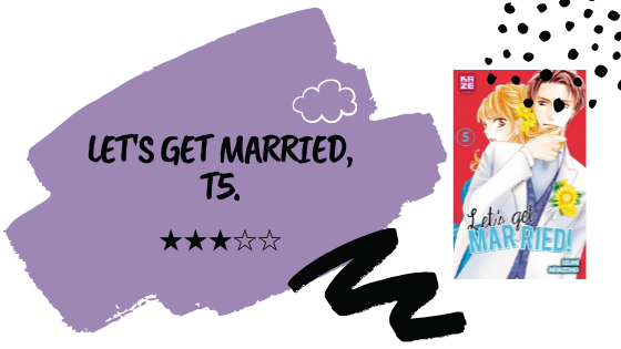 Critique littéraire │ Let's get married, T5.