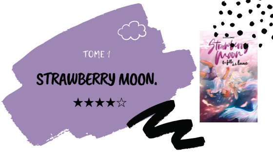Critique littéraire │  Strawberry moon : La fille de la lune.
