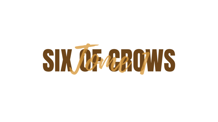 Six of Crows,T1.