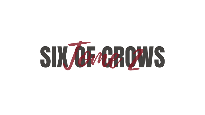 Six of Crows,T2.