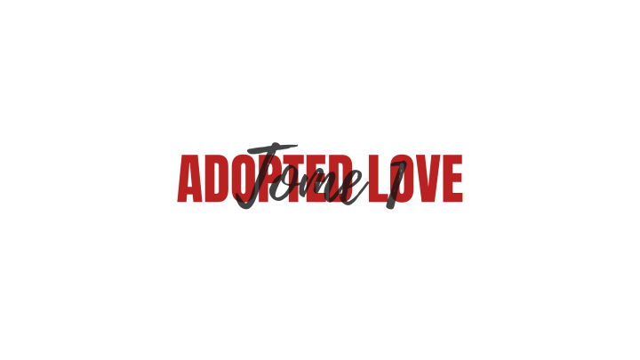 Adopted Love, T1.